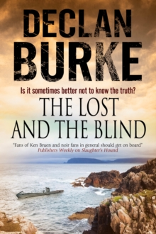 The Lost and the Blind: A Contemporary Thriller Set in Rural Ireland, Hardback Book