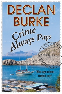Crime Always Pays, Hardback Book