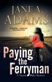 Paying the Ferryman: A Naomi Blake British Mystery : No. 10, Hardback Book
