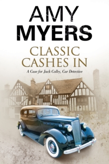 Classic Cashes in : A Jack Colby British Classic Car Mystery, Hardback Book