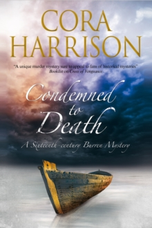 Condemned to Death: A Burren Mystery Set in Sixteenth-Century Ireland, Hardback Book