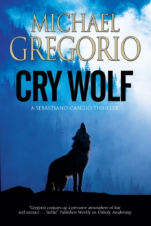 Cry Wolf: A Mafia Thriller Set in Rural Italy, Hardback Book