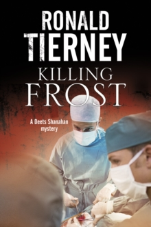 Killing Frost : Deets Shanahan's Final Case, Hardback Book