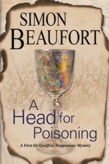 A Head for Poisoning : An 11th Century Mystery Set on the Welsh Borders, Hardback Book