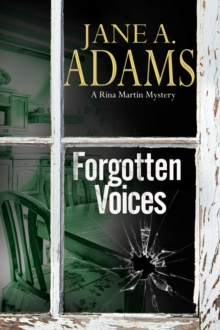 Forgotten Voices : A Rina Martin British Mystery, Hardback Book