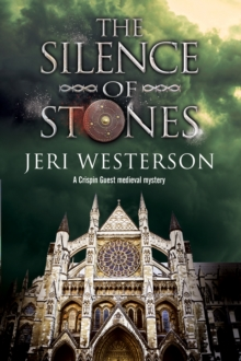 The Silence of Stones : A Crispin Guest Medieval Noir, Hardback Book