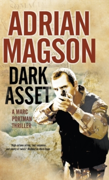 Dark Asset : A Marc Portman Espionage Thriller, Hardback Book