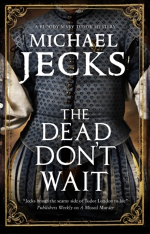 The Dead Don't Wait, Hardback Book