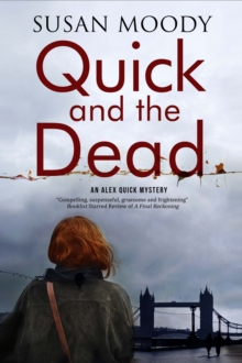 Quick and the Dead : A Contemporary British Mystery, Hardback Book