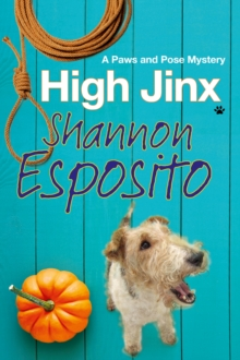 High Jinx : A Dog Mystery, Hardback Book