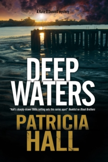 Deep Waters : A British Mystery Set in London of the Swinging 1960s, Hardback Book