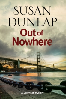 Out of Nowhere : A Zen Mystery Set in San Francisco, Hardback Book