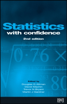 Statistics with Confidence : Confidence Intervals and Statistical Guidelines, Paperback Book