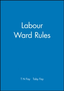 Labour Ward Rules, Paperback / softback Book