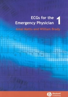 ECGs for the Emergency Physician 1, Paperback / softback Book