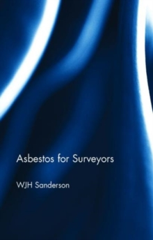 Asbestos for Surveyors, Paperback / softback Book