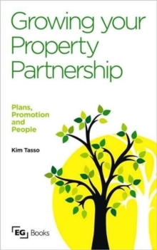 Growing your Property Partnership : Plans, Promotion and People, Paperback / softback Book