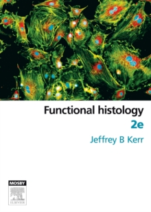 Functional Histology, Paperback Book