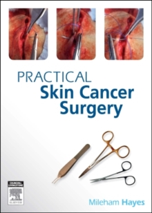PRACTICAL SKIN CANCER SURGERY, Paperback / softback Book