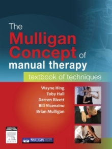 The Mulligan Concept of Manual Therapy : Textbook of Techniques, Paperback Book