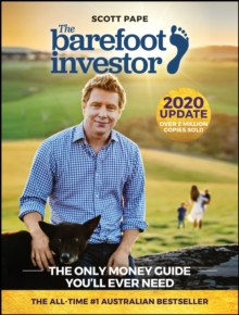 The Barefoot Investor : The Only Money Guide You'll Ever Need, Paperback / softback Book