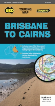 Brisbane to Cairns Map 444 5th ed, Sheet map, folded Book