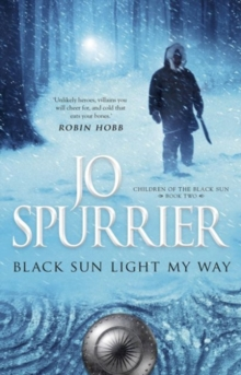 Black Sun Light My Way, Paperback Book