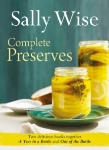 Sally Wise : Complete Preserves, Paperback / softback Book