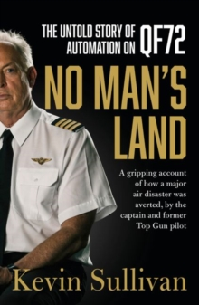 No Man's Land : the untold story of automation and QF72, Paperback / softback Book