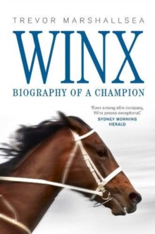 Winx : Biography of a Champion, Paperback / softback Book