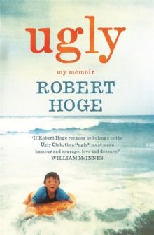 Ugly: My Memoir : The Australian bestseller, Paperback / softback Book