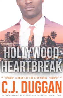 Hollywood Heartbreak : A Heart of the City romance Book 5, Paperback / softback Book