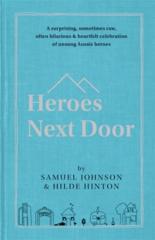 Heroes Next Door, Hardback Book