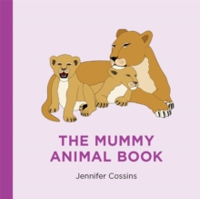 The Mummy Animal Book, Hardback Book