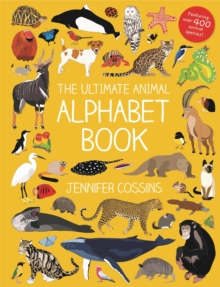 The Ultimate Animal Alphabet Book, Hardback Book