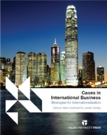Cases in International Business : Strategies for Internationalisation, Paperback / softback Book