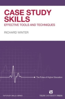 Case Study Skills : Effective Tools and Techniques, Paperback Book