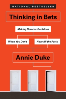 Thinking In Bets, Paperback / softback Book