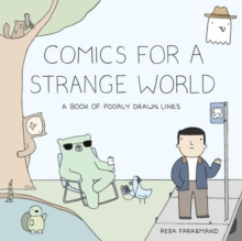 Comics For A Strange World : A Book of Poorly Drawn Lines, Paperback / softback Book