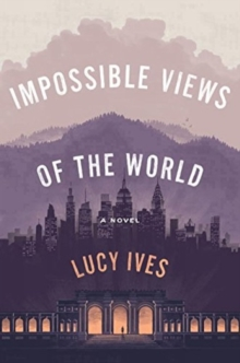 Impossible Views Of The World, Hardback Book