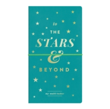 To The Stars And Beyond Multi-tasker Journal, Organizer Book