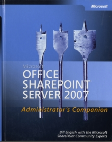 Microsoft Office SharePoint Server 2007 Administrator's Companion, Mixed media product Book