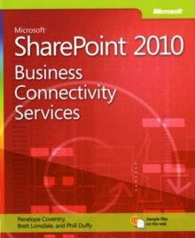 Business Connectivity Services : Microsoft (R) SharePoint (R) 2010, Paperback Book