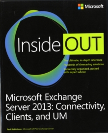 Microsoft Exchange Server 2013 Inside Out Connectivity, Clients, and UM, Paperback / softback Book