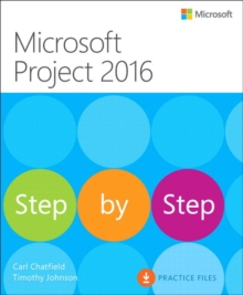 Microsoft Project 2016 Step by Step, Paperback Book