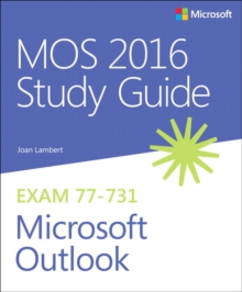 MOS 2016 Study Guide for Microsoft Outlook, Paperback / softback Book