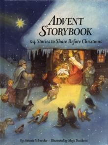 Advent Storybook : 24 Stories to Share Before Christmas, Hardback Book