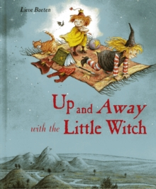 Up and Away with the Little Witch, Hardback Book