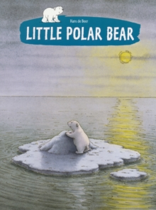 Little Polar Bear, Paperback Book