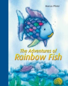 Rainbow Fish: Adventures of Rainbow Fish, Hardback Book